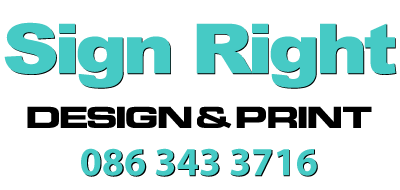 Sign Right – Design and Print